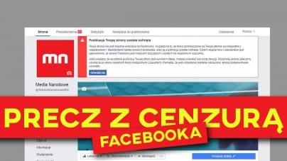 Facebook tylko dla wybranych. Administratorzy zamykają usta narodowcom