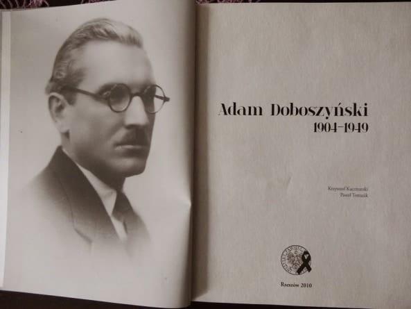 Adam Doboszyński – ideolog, działacz, męczennik