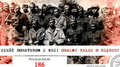 """Podpisz petycję – """"Cześć bohaterom z NSZ! Obalmy fałsz o Rząbcu"""""""