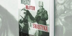 """,,Między młotem a swastyką"""" – L. Żebrowski S. Michalkiewicz K. Szwagrzyk M.Rola o książce [WIDEO]"""