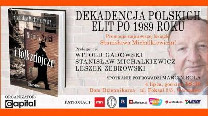 [WYDARZENIE] Dekadencja polskich elit po 1989 roku