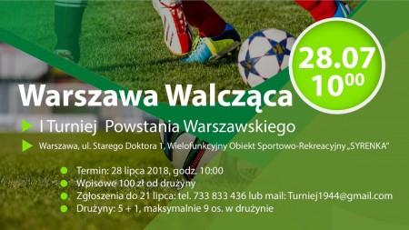 [WYDARZENIE] Warszawa Walcząca – I Turniej Powstania Warszawskiego