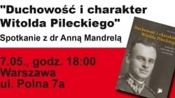 """""""Duchowość i charakter Witolda Pileckiego"""" – spotkanie w Warszawie [ZAPROSZENIE]"""