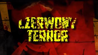 Czerwony Terror – Media Narodowe prezentują program o zbrodniach komunizmu
