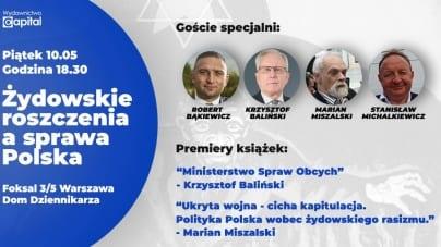 [WYDARZENIE] Żydowskie roszczenia a sprawa Polska. Znamy szczegóły