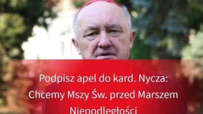 Petycja do kardynała Nycza ws. Mszy Św. przed Marszem Niepodległości