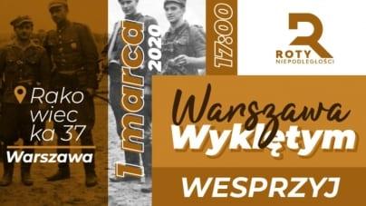 Warszawa Wyklętym. Upamiętnij Żołnierzy Wyklętych już dziś!