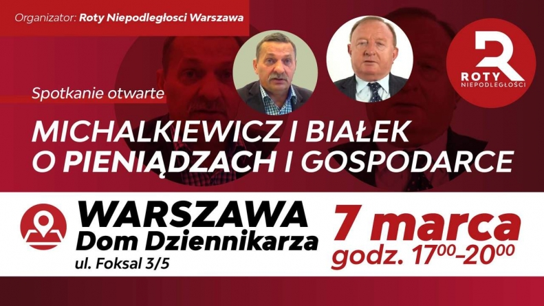 Michalkiewicz i Białek o pieniądzach w gospodarce [WYDARZENIE]