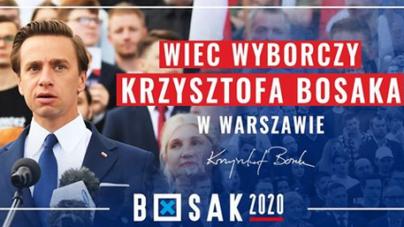KRZYSZTOF BOSAK w Warszawie! Zapraszamy na NAJWIĘKSZY wiec wyborczy w Polsce