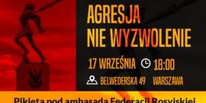 """Pikieta Rot Niepodległości 17 września pod ambasadą Rosji: """"Agresja Nie Wyzwolenie"""" [WYDARZENIE]"""