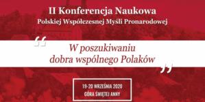 """Wideorelacja z konferencji naukowej – """"W poszukiwaniu dobra wspólnego Polaków"""" [WIDEO]"""