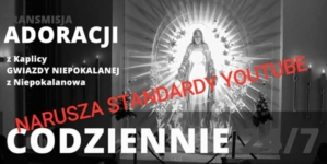 Adoracja narusza standardy YouTube? Katolicka stacja zablokowana