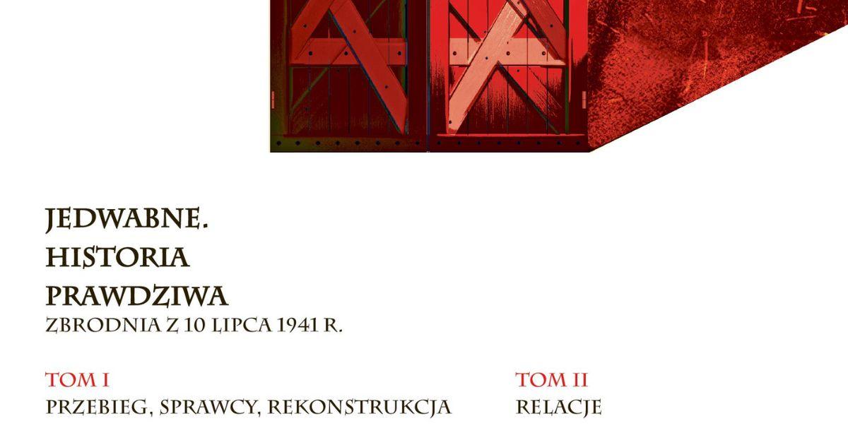 """Fragment okładki książki """"Jedwabne. Historia Prawdziwa""""."""